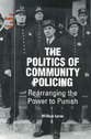 Cover image for 'The Politics of Community Policing'