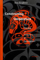 Cover image for 'Constructing Cooperation'