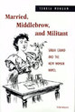 Cover image for 'Married, Middlebrow, and Militant'