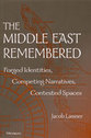 Cover image for 'The Middle East Remembered'