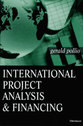 Cover image for 'International Project Analysis and Financing'