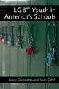 Cover image for 'LGBT Youth in America's Schools'
