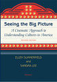 Cover image for 'Seeing the Big Picture, Revised Edition'