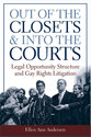 Cover image for 'Out of the Closets and into the Courts'
