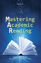 Cover image for 'Mastering Academic Reading'
