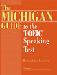 Cover image for 'The Michigan Guide to the TOEIC(R) Speaking Test'