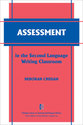 Cover image for 'Assessment in the Second Language Writing Classroom'