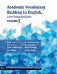 Cover image for 'Academic Vocabulary Building in English, Low-Intermediate'