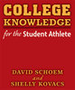 Cover image for 'College Knowledge for the Student Athlete'