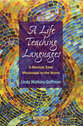 Cover image for 'A Life Teaching Languages'