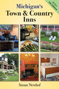 Cover image for 'Michigan's Town and Country Inns, 5th Edition'