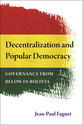 Cover image for 'Decentralization and Popular Democracy'