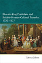 Cover image for 'Bluestocking Feminism and British-German Cultural Transfer, 1750-1837'