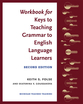 Cover image for 'Workbook for Keys to Teaching Grammar to English Language Learners, Second Ed.'