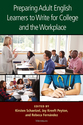 Cover image for 'Preparing Adult English Learners to Write for College and the Workplace'