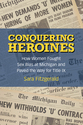 Cover image for 'Conquering Heroines'