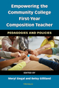 Cover image for 'Empowering the Community College First-Year Composition Teacher'
