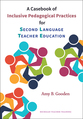Cover image for 'A Casebook of Inclusive Pedagogical Practices for Second Language Teacher Education'