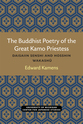 Cover image for 'The Buddhist Poetry of the Great Kamo Priestess'