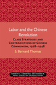 Cover image for 'Labor and the Chinese Revolution'