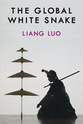 Cover image for 'The Global White Snake'