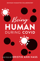 Cover image for 'Being Human during COVID'