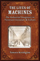 Cover image for 'The Lives of Machines'