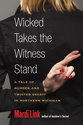 Cover image for 'Wicked Takes the Witness Stand'