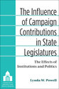 Cover image for 'The Influence of Campaign Contributions in State Legislatures'