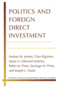 Cover image for 'Politics and Foreign Direct Investment'