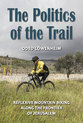 Cover image for 'The Politics of the Trail'
