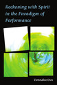 Cover image for 'Reckoning with Spirit in the Paradigm of Performance'