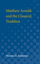 Cover image for 'Matthew Arnold and the Classical Tradition'