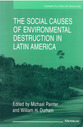 Cover image for 'The Social Causes of Environmental Destruction in Latin America'