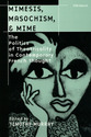 Cover image for 'Mimesis, Masochism, and Mime'