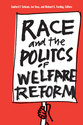Cover image for 'Race and the Politics of Welfare Reform'