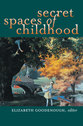 Cover image for 'Secret Spaces of Childhood'