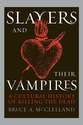 Cover image for 'Slayers and Their Vampires'