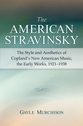 Cover image for 'The American Stravinsky'