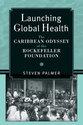 Cover image for 'Launching Global Health'