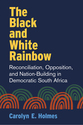 Cover image for 'The Black and White Rainbow'