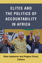Cover image for 'Elites and the Politics of Accountability in Africa'