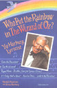 Cover image for 'Who Put the Rainbow in The Wizard of Oz?'