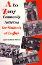 Cover image for 'A to Zany Community Activities for Students of English'