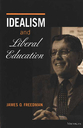 Cover image for 'Idealism and Liberal Education'