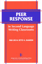Cover image for 'Peer Response in Second Language Writing Classrooms'