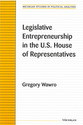 Cover image for 'Legislative Entrepreneurship in the U.S. House of Representatives'