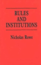 Cover image for 'Rules and Institutions'