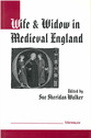 Cover image for 'Wife and Widow in Medieval England'
