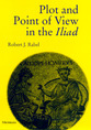 Cover image for 'Plot and Point of View in the Iliad'